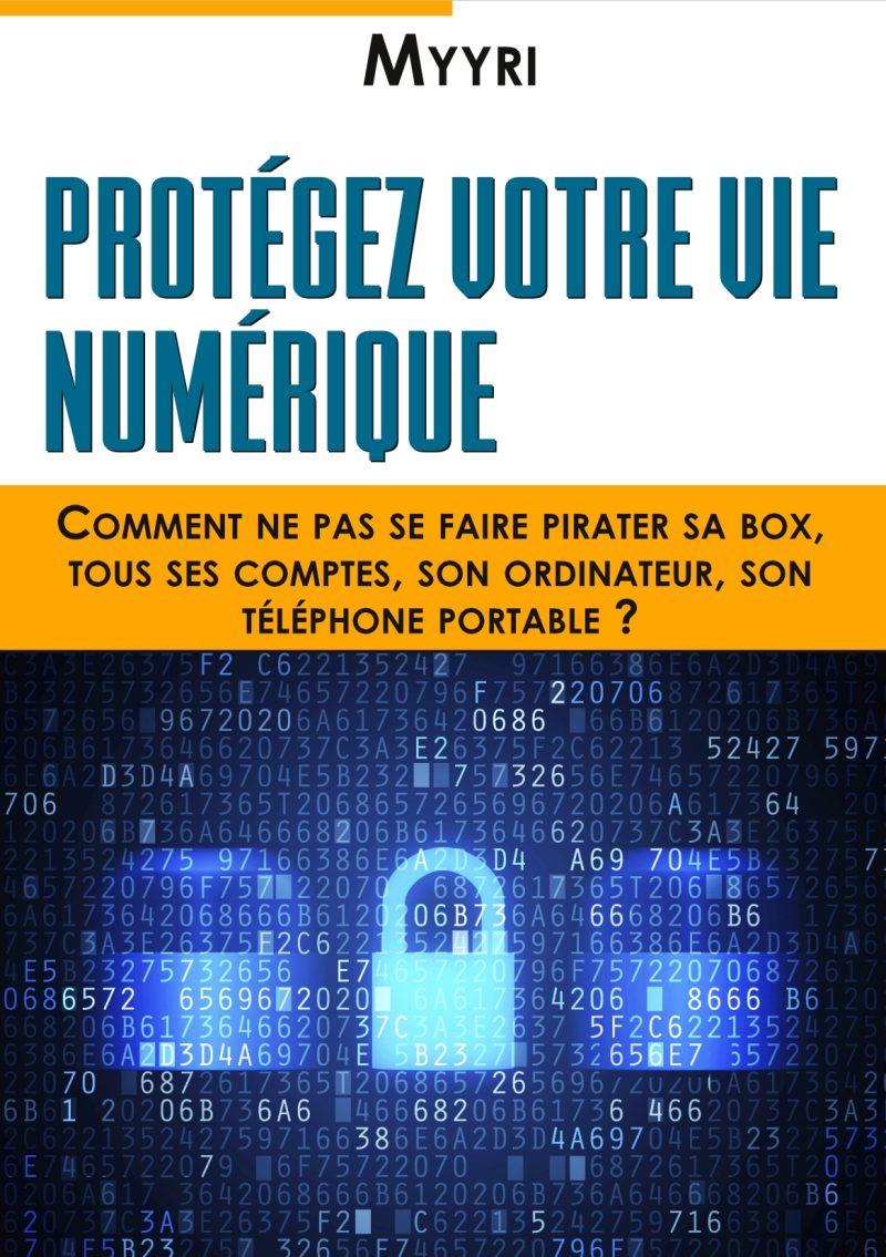 ebook Protégez Votre Vie Numérique