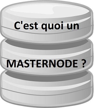 Qu'est-ce qu'un masternode ?