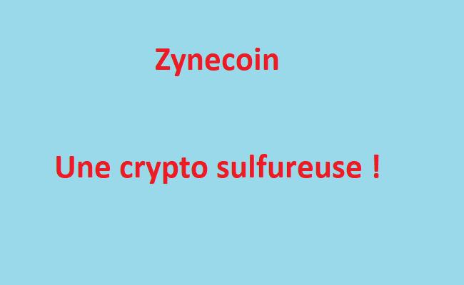 zynecoin : Une crypto sulfureuse